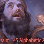 Psalm 145:1-21 :  A Fantastic Alphabetic Acrostic!